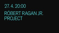 Róbert Ragan Jr. Project